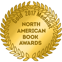 GOLD medal in the 2017 North American Book Awards for Ernest J. Lombard's book Life-A-Tecture